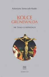 Okładka książki Kolce Grünewalda
